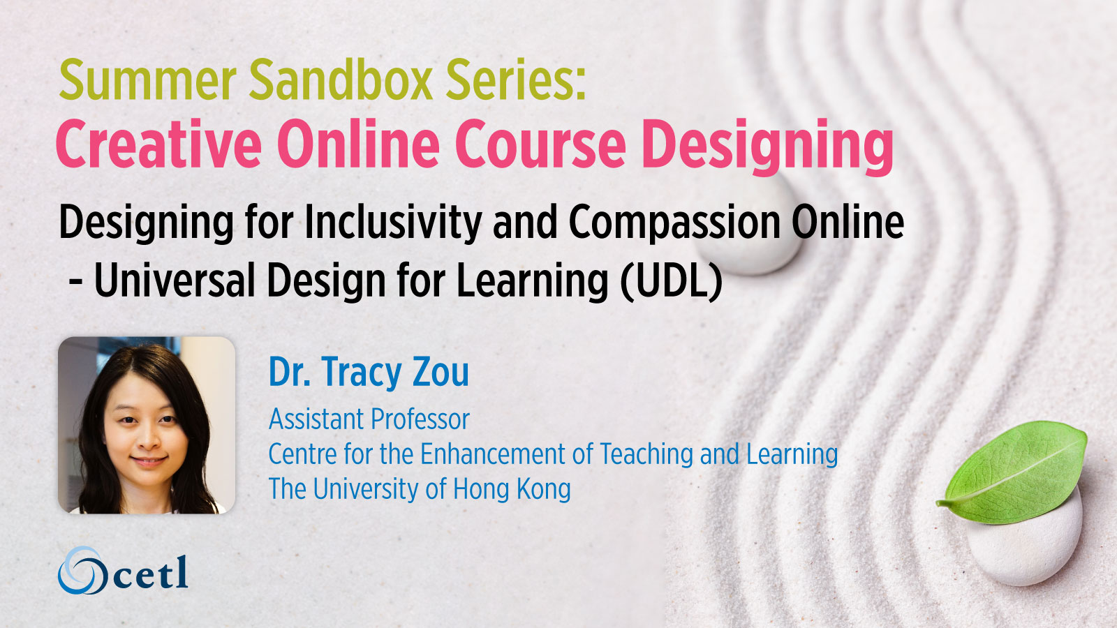 Designing for Inclusivity and Compassion Online - Universal Design for Learning (UDL)