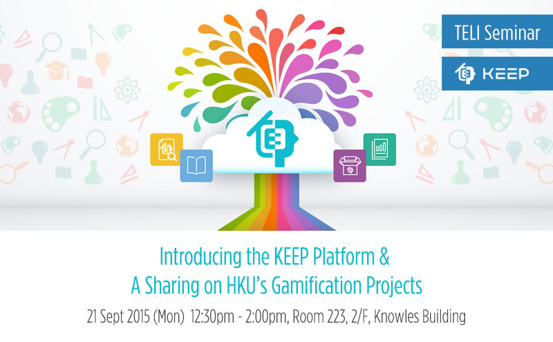 Introducing the KEEP Platform & A Sharing on HKU's Gamification Projects