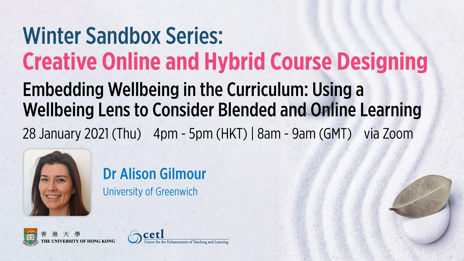 Session 6: Embedding wellbeing in the curriculum: using a wellbeing lens to consider blended and online learning