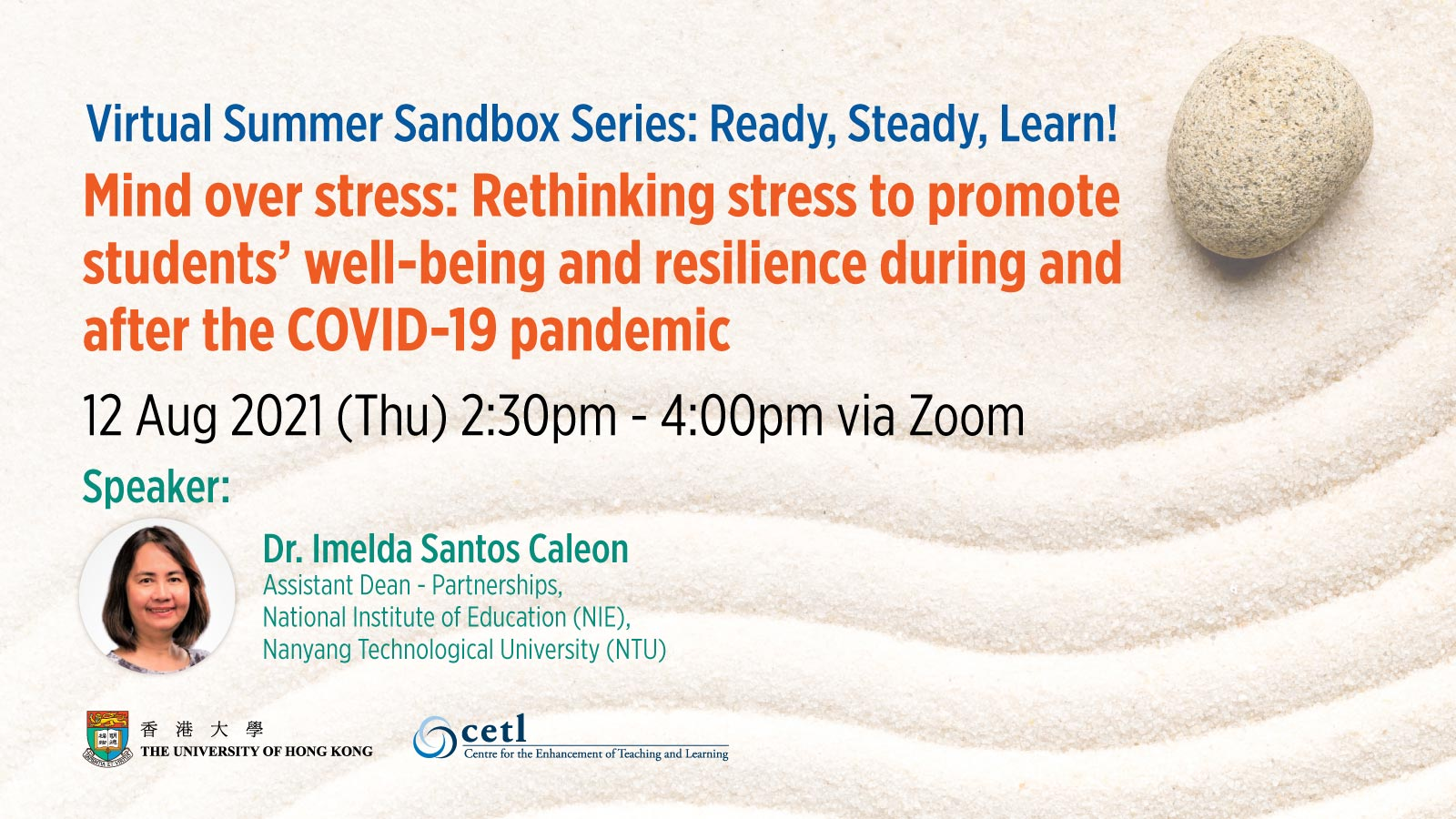 Session 3: Mind over stress: Rethinking stress to promote students' well-being and resilience during and after the COVID-19 pandemic